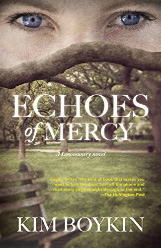 Echoes of Mercy: A Lowcountry Novel by Kim Boykin