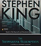 The Shawshank Redemption: A Novella in Different Seasons Stephen King