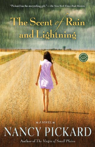 The Scent of Rain and Lightning: A Novel, Nancy Pickard