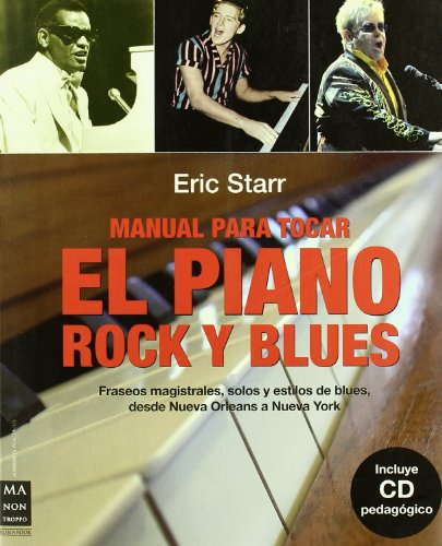 Manual para tocar el piano - rock y blues (+CD) (Musica Ma Non Troppo)