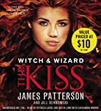 James Patterson The Kiss (Witch & Wizard)