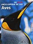 La Gran Enciclopedia de las Aves/ The New Encyclopedia of Birds