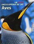 La Gran Enciclopedia de las Aves/ The New Encyclopedia of Birds