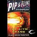 The Tar-Aiym Krang: A Pip & Flinx Adventure Hörbuch von Alan Dean Foster Gesprochen von: Stefan Rudnicki
