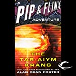 The Tar-Aiym Krang: A Pip & Flinx Adventure | Alan Dean Foster