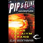 The Tar-Aiym Krang: A Pip & Flinx Adventure | Alan Dean Foster