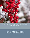 img - for Hope in the Aftermath of Suicide book / textbook / text book