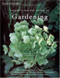 Taylor's Master Guide to Gardening (061815907X) by Holmes, Roger