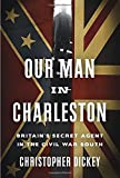 Our Man in Charleston: Britain
