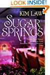 Sugar Springs (A Sugar Springs Novel)