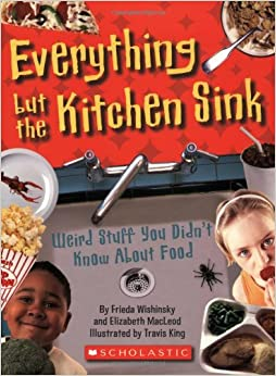 Everything But the Kitchen Sink: Weird Stuff You Didn't ...