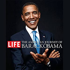 The American Journey of Barack Obama | [Edward M. Kennedy (foreword), Gay Talese, Charles Johnson, Andrei Codrescu, Fay Weldon, Bob Greene]