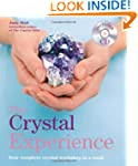 The Crystal Experience: Your complete...