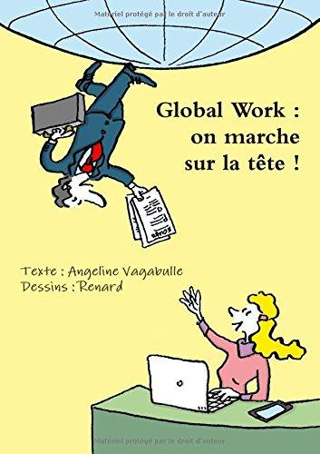 Global Work : on marche sur la tête !