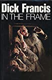 In the Frame (0060113413) by Dick Francis
