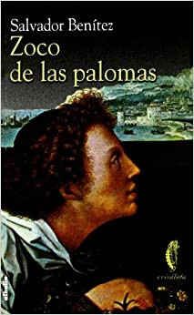 Zoco de las palomas (Crisalida) (Spanish Edition) (Spanish) Paperback
