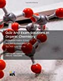 img - for Quiz And Exam Solutions In Organic Chemistry book / textbook / text book
