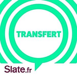 Hugo (Transfert 1) Magazine Audio Auteur(s) :  slate.fr Narrateur(s) :  slate.fr