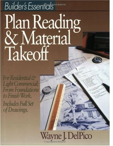 Builders Essentials: Plan Reading & Material Takeoff - RSMeans - RS-67307 - ISBN: 0876293488 - ISBN-13: 9780876293485