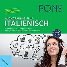 PONS Audiotraining Plus - Italienisch: Für Anfänger und Fortgeschrittene Hörbuch von  div. Gesprochen von:  div.