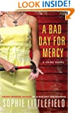 A Bad Day for Mercy: A Crime Novel (Stella Hardesty Crime Series Book 4)