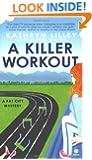 A Killer Workout: A Fat City Mystery