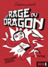 La rage du dragon
