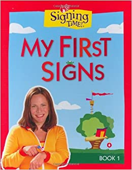 Signing Time Board Book Vol 1 My First Signs Signing