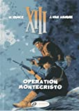 Jean Van Hamme XIII Vol.15: Operation Montecristo (XIII (Cinebook))