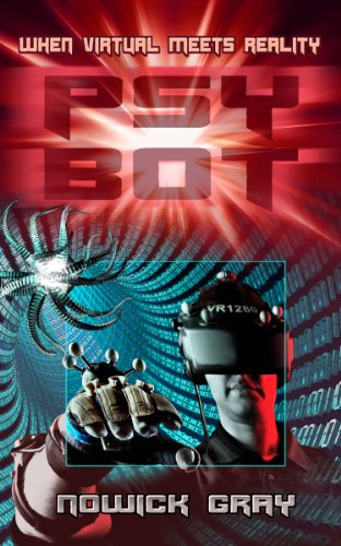 Book: PsyBot - A Novel of the Near Future by Nowick Gray