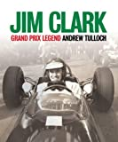 &#34;Jim Clark Grand Prix Legend&#34; av Andrew Tulloch