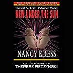 New Under the Sun | Nancy Kress,Therese Pieczynski
