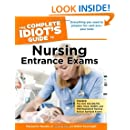 The Complete Idiot's Guide to Nursing Entrance Exams (Complete Idiot's Guides (Lifestyle Paperback))