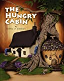 img - for The Hungry Cabin book / textbook / text book