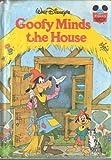 Walt Disney Productions presents Goofy minds the house (Disney's wonderful world of reading ; 31)