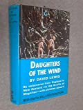 Daughters of the Wind (0575010487) by Lewis, David