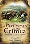 A Cavalryman in the Crimea: The Lette...