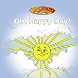 img - for Oh, Happy Day! by Robbin Nicola (2007) Hardcover book / textbook / text book