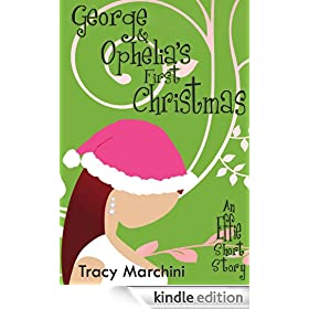George & Ophelia's First Christmas (The Effie Stories)