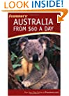 Frommer's Australia from $60 a Day (Frommer's $ A Day)