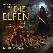 Die Verräterin (Die Elfen 14) | Bernhard Hennen
