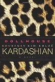 Kim Kardashian Dollhouse