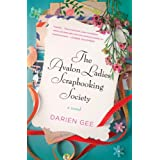The Avalon Ladies Scrapbooking Society: A Novel ~ Darien Gee