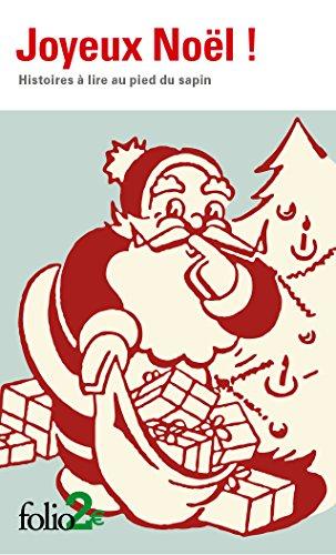 Joyeux Noël : Histoires à lire au pied du sapin