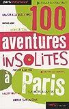 echange, troc Sophie Lemp - 100 aventures insolites à vivre