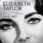 Elizabeth Taylor | David Bret