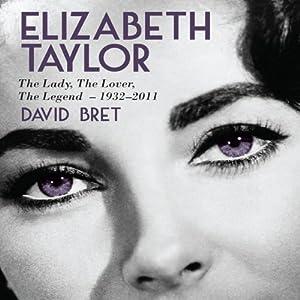 Elizabeth Taylor | [David Bret]