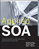 img - for Applied SOA: Service-Oriented Architecture and Design Strategies book / textbook / text book