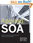 Applied SOA: Service-Oriented Archite...