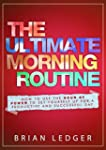 The Ultimate Morning Routine - 2nd ed...